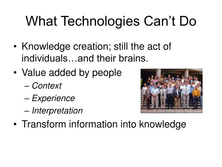 What Technologies Can't Do