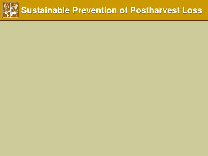 Sustainable Prevention of Postharvest