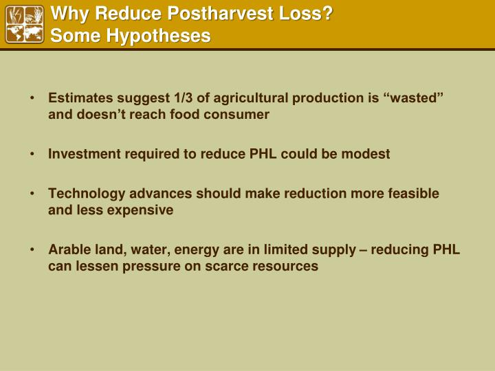 Why Reduce Postharvest Loss?