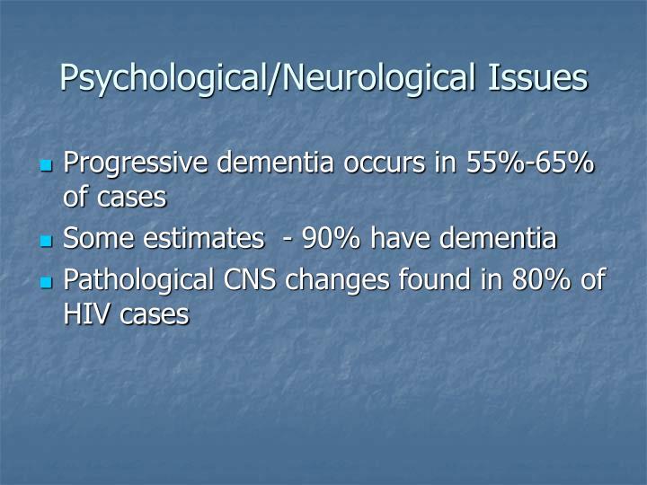 Psychological/Neurological Issues
