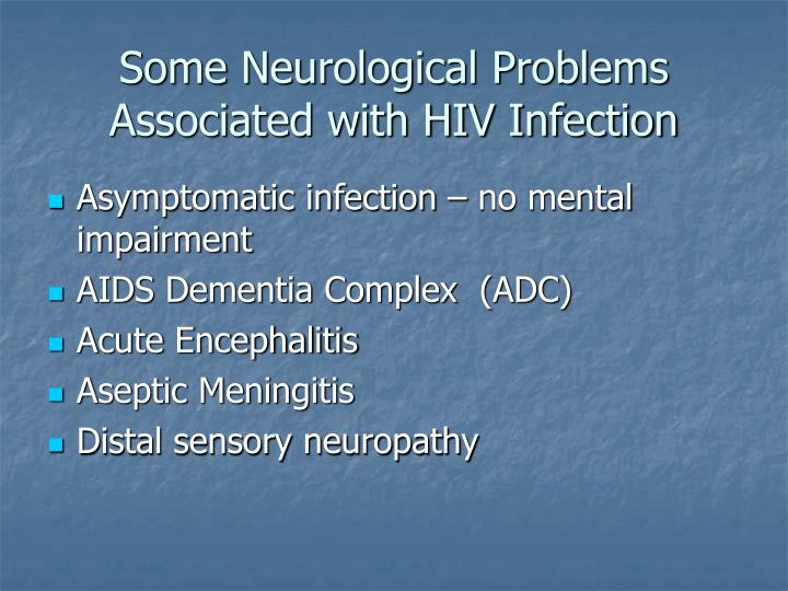 Some Neurological Problems Associated with HIV Infection