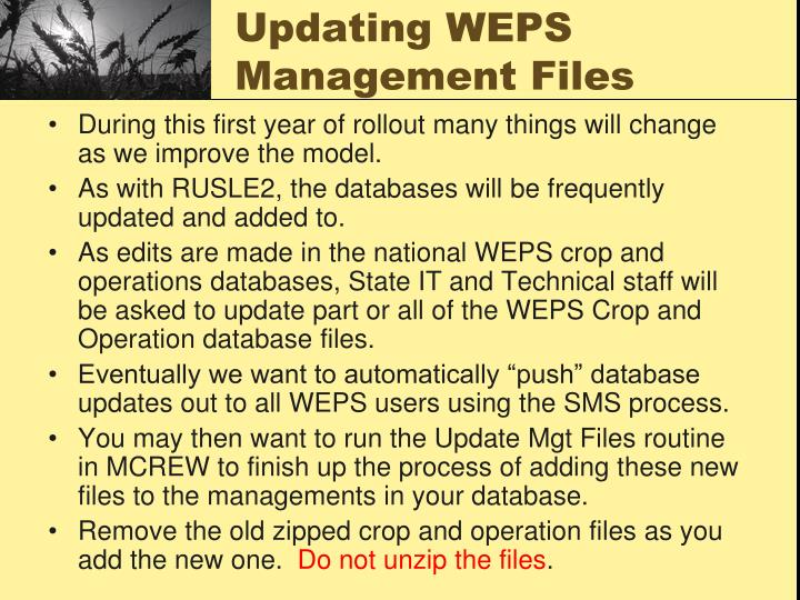 Updating WEPS Management Files