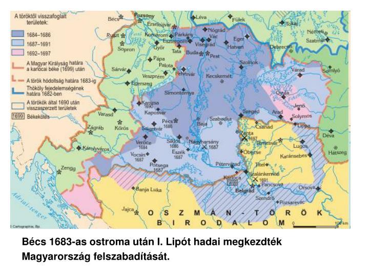 Bécs 1683-as ostroma után I. Lipót hadai megkezdték