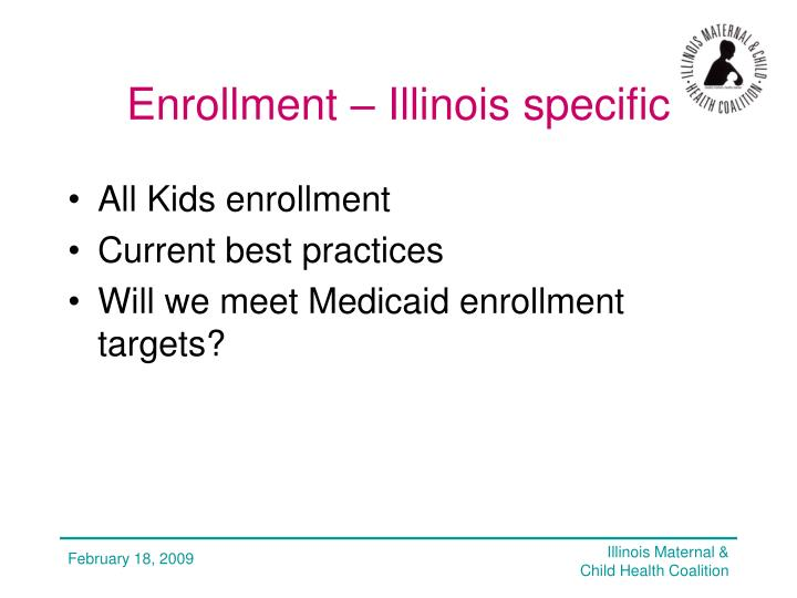 Enrollment – Illinois specific
