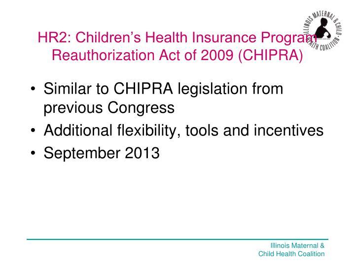 HR2: Children's Health Insurance Program Reauthorization Act of 2009 (CHIPRA)