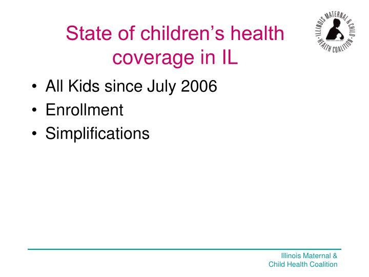 State of children's health coverage in IL