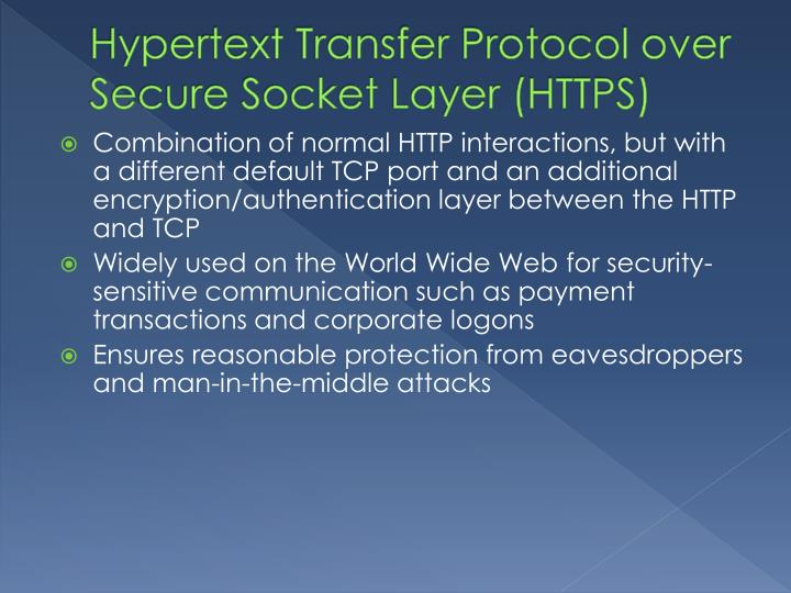 Hypertext Transfer Protocol over Secure Socket Layer (HTTPS)