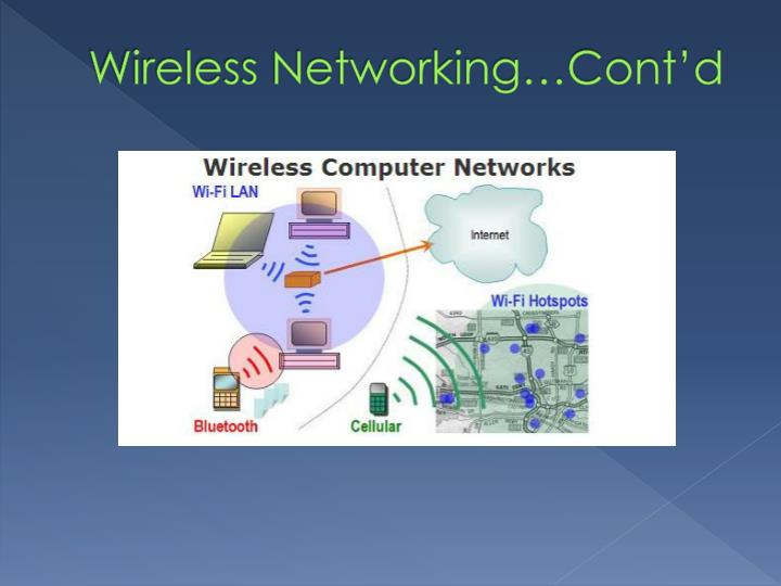 Wireless Networking…Cont'd