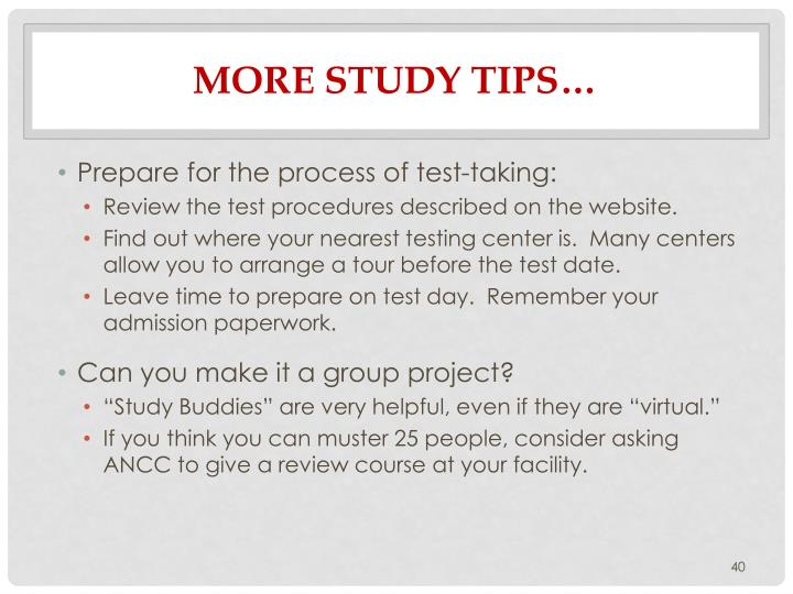 More Study Tips…
