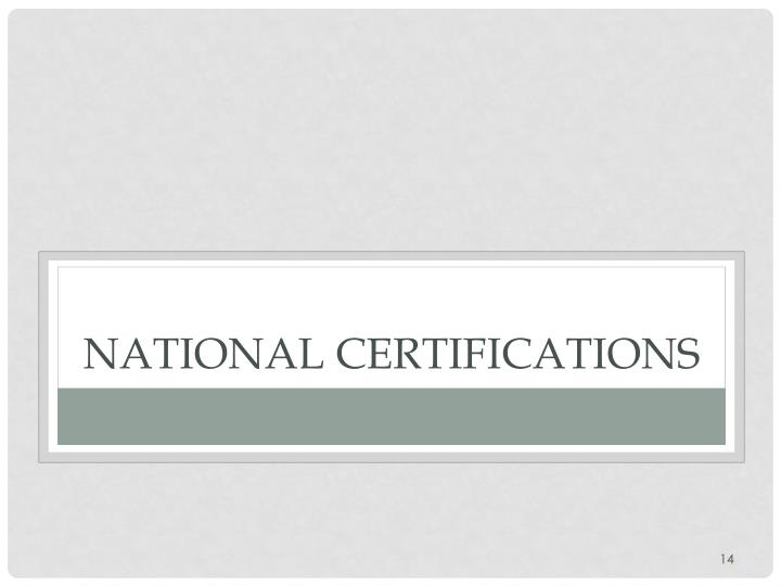 National Certifications