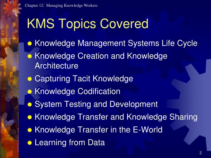 KMS Topics Covered