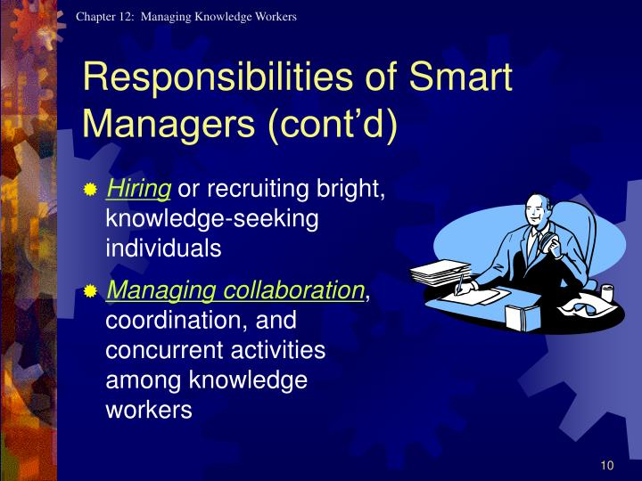 Responsibilities of Smart Managers (cont'd)