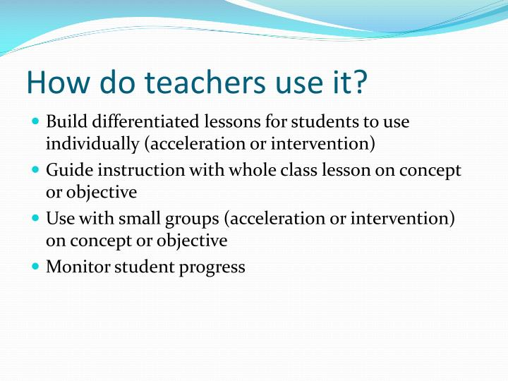 How do teachers use it?