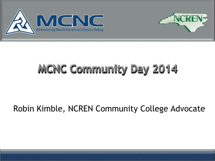 MCNC Community Day 2014