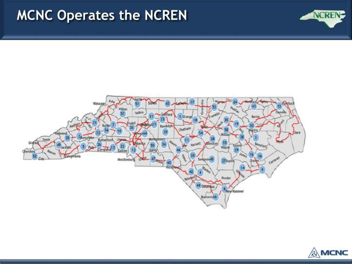 MCNC Operates the NCREN