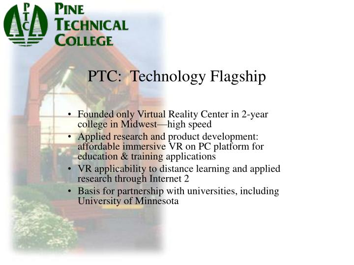 PTC:  Technology Flagship