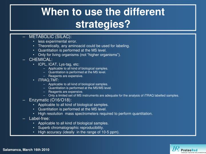 When to use the different strategies?