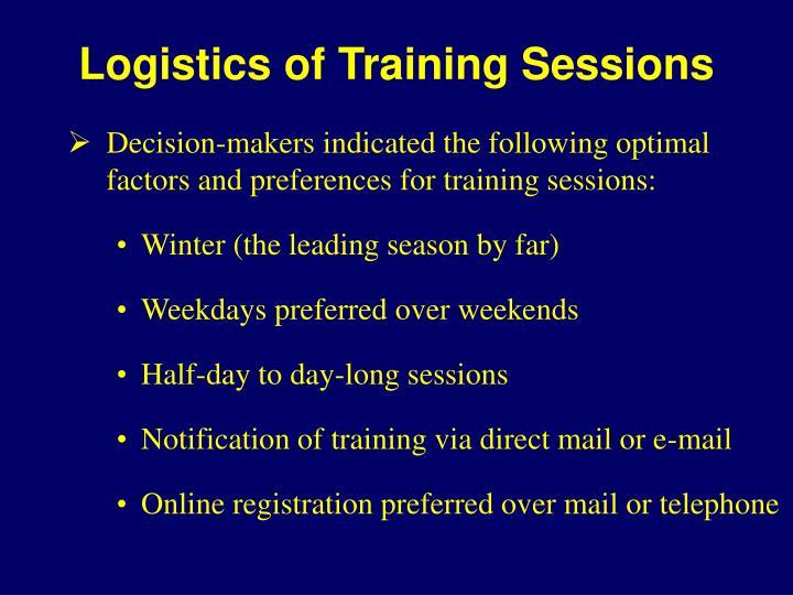 Logistics of Training Sessions