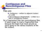 contiguous and noncontiguous files2