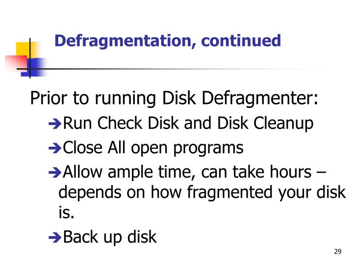 Defragmentation, continued