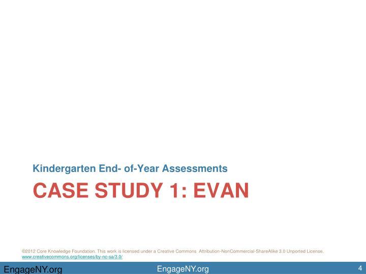 Kindergarten End- of-Year Assessments