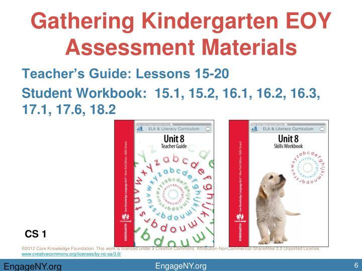 Gathering Kindergarten EOY