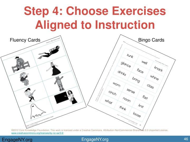 Step 4: Choose Exercises Aligned to Instruction