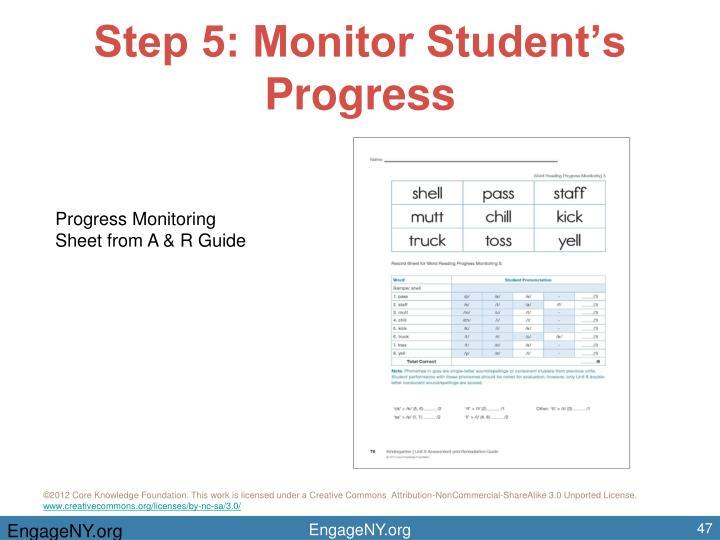 Step 5: Monitor Student's Progress