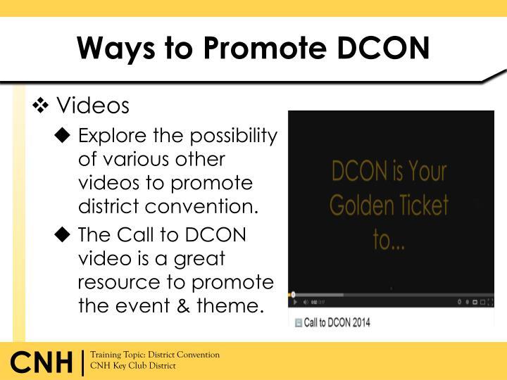 Ways to Promote DCON
