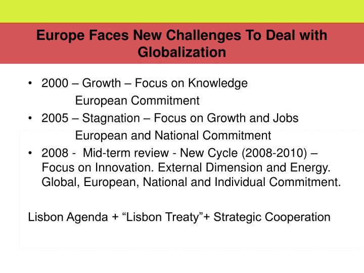 Europe faces new challenges to deal with globalization