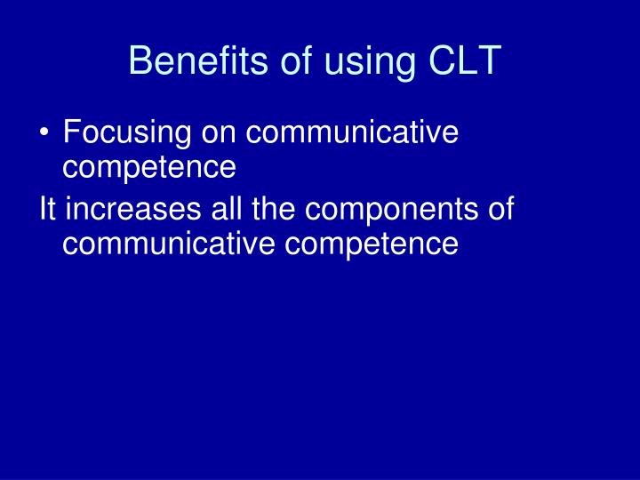 Benefits of using CLT