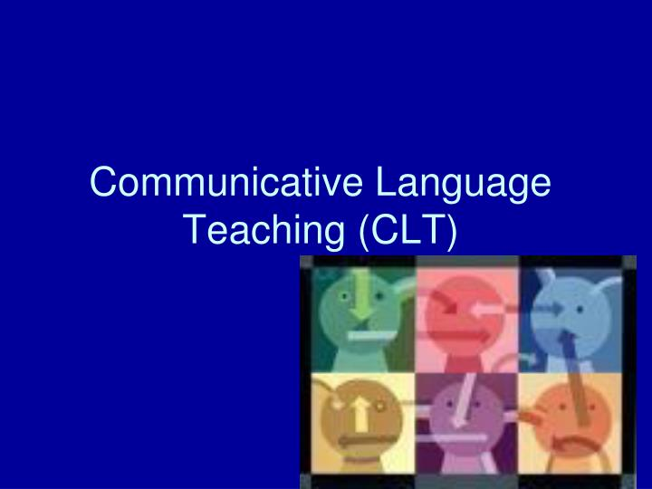 Communicative language teaching clt
