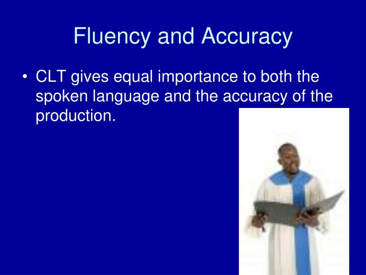 Fluency and Accuracy