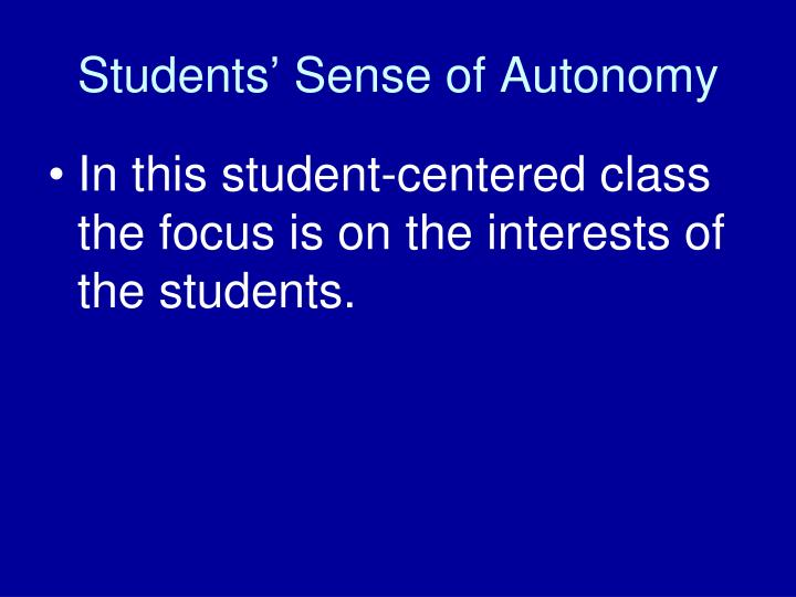 Students' Sense of Autonomy
