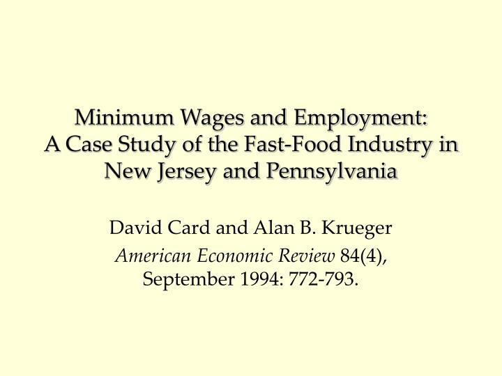 Minimum Wages and Employment: