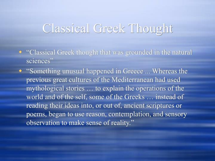 Classical Greek Thought