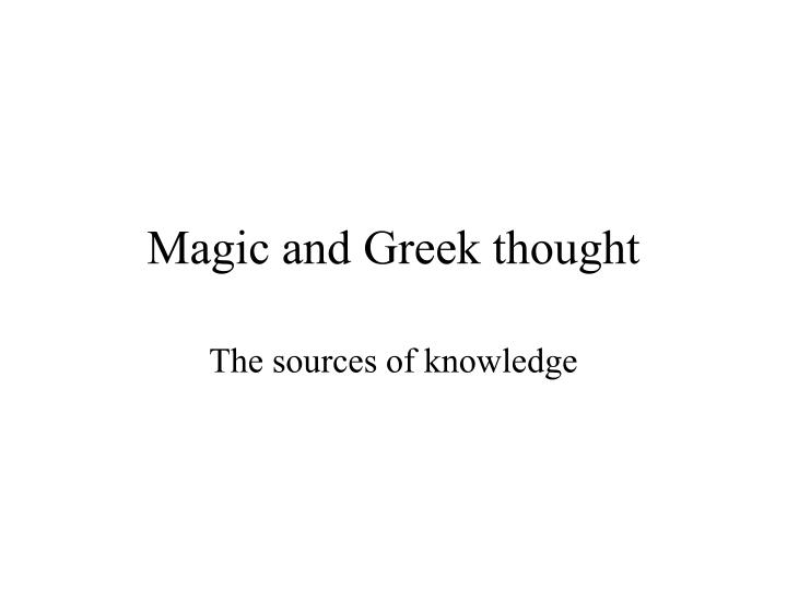 Magic and Greek thought