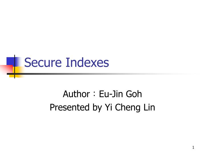 Secure indexes