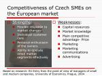 competitiveness of czech smes on the european market