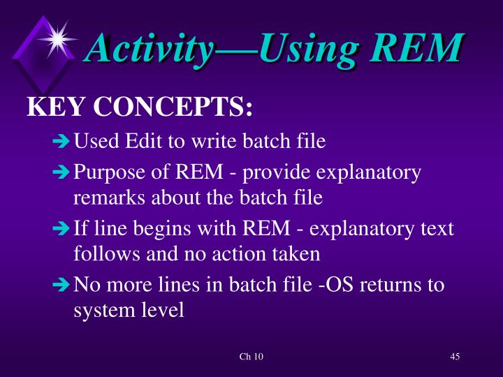 Activity—Using REM
