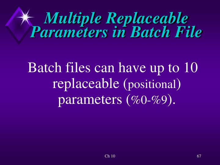 Multiple Replaceable Parameters in Batch File