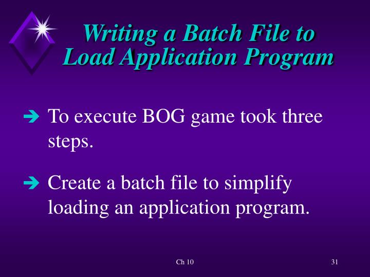 Writing a Batch File to