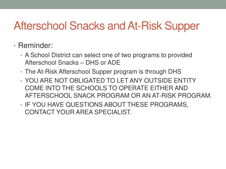 Afterschool Snacks and At-Risk Supper