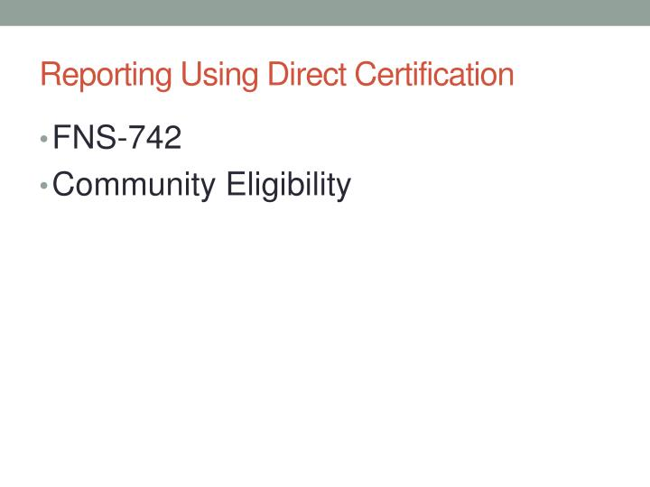 Reporting Using Direct Certification
