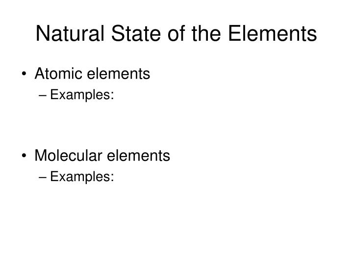 Natural State of the Elements