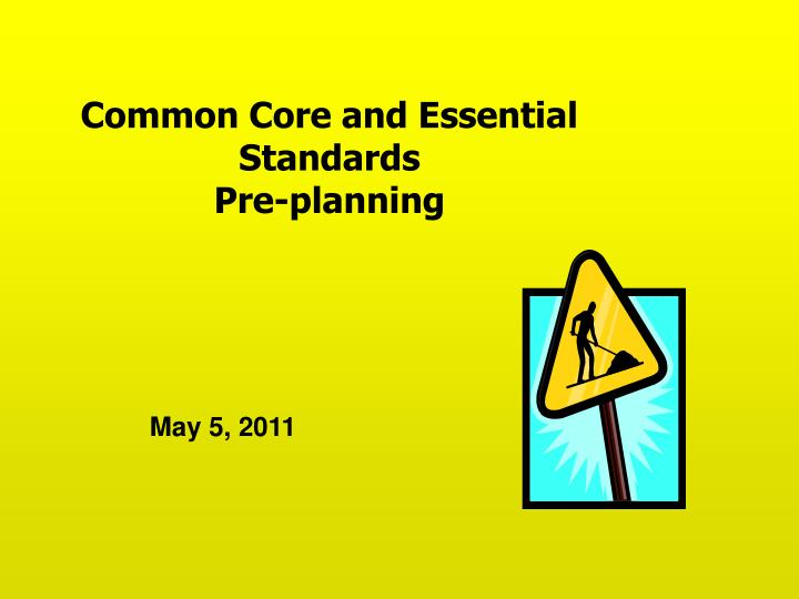 common core and essential standards pre planning