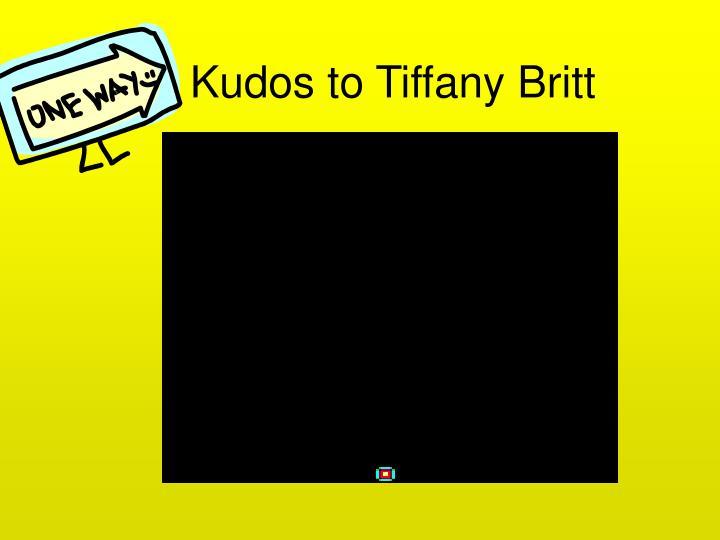 Kudos to Tiffany Britt