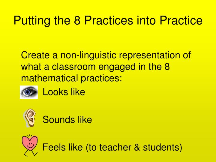 Putting the 8 Practices into Practice