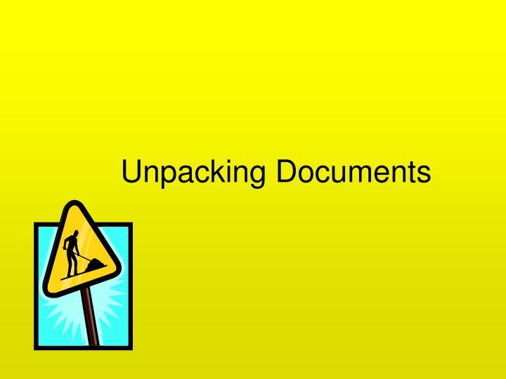 Unpacking Documents