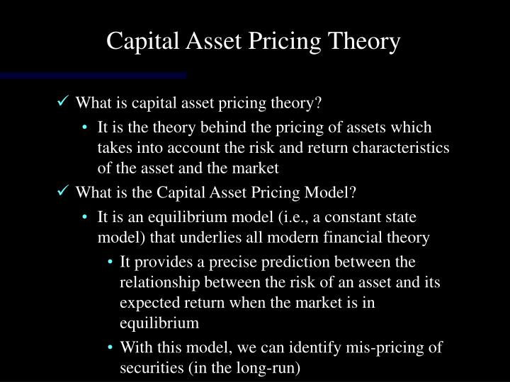 Capital Asset Pricing Theory